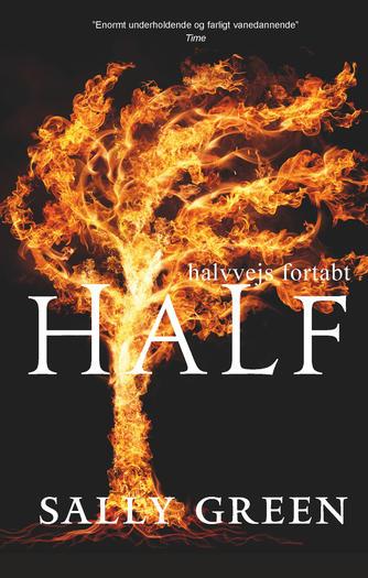 Sally Green: Half lost - halvvejs fortabt