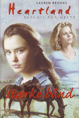 Lauren Brooke: Stærke bånd