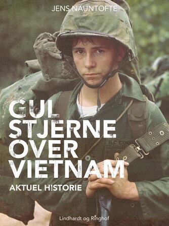 Jens Nauntofte: Gul stjerne over Vietnam