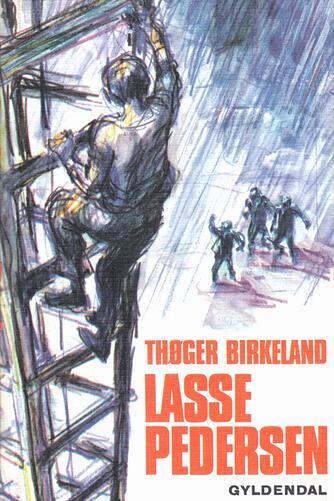 Thøger Birkeland: Lasse Pedersen