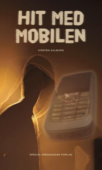 Kirsten Ahlburg: Hit med mobilen