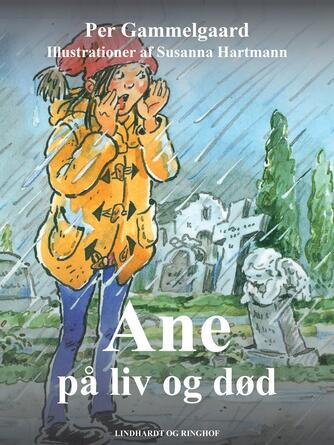 Per Gammelgaard: Ane på liv og død