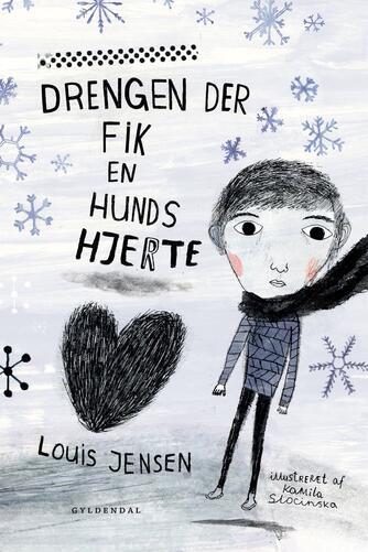 Louis Jensen (f. 1943): Drengen der fik en hunds hjerte