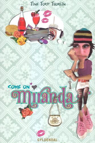Tine Torp Thorlin: Come on Miranda