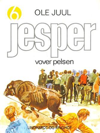 Ole Juul (f. 1918): Jesper vover pelsen