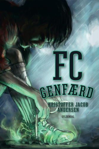 Kristoffer Jacob Andersen: FC Genfærd
