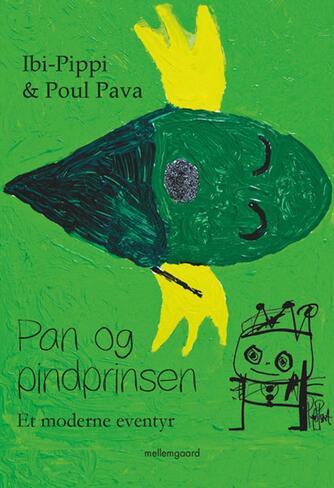 Ibi-Pippi: Pan og pindprinsen : et moderne eventyr