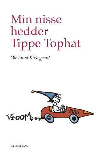 Ole Lund Kirkegaard: Min nisse hedder Tippe Tophat