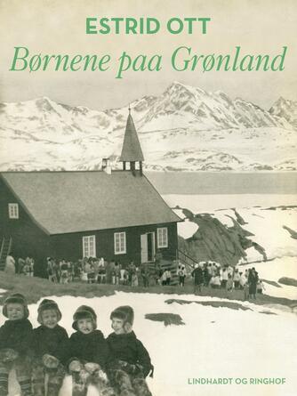 Estrid Ott: Børnene paa Grønland