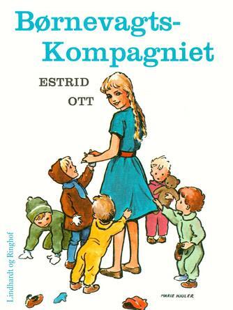 Estrid Ott: Børnevagtskompagniet