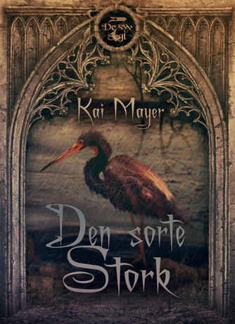 Kai Meyer: Den sorte stork