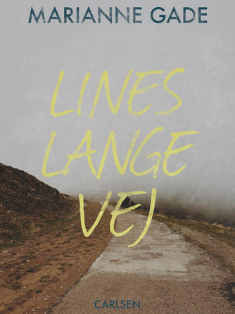 Marianne Gade: Lines lange vej
