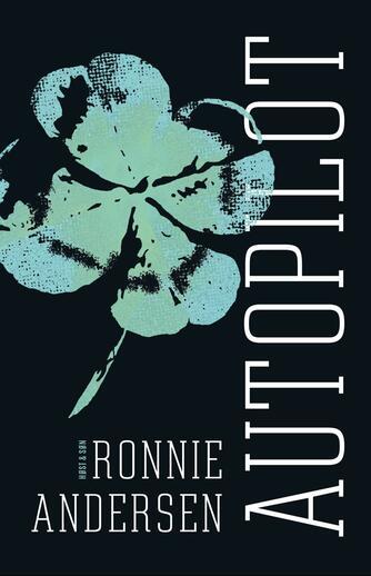 Ronnie Andersen: Autopilot