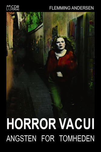 Flemming Andersen (f. 1945): Horror vacui : angsten for tomheden