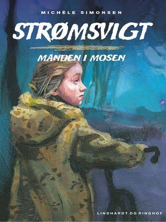 Michèle Simonsen (f. 1941): Manden i mosen