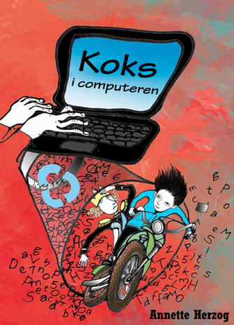 Annette Herzog: Koks i computeren