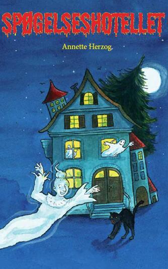 Annette Herzog: Spøgelseshotellet