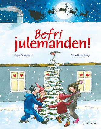 Peter Gotthardt: Befri julemanden!