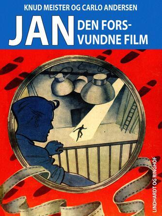 Knud Meister: Jan - den forsvundne film