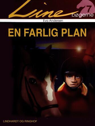 Eva Andersen (f. 1937): En farlig plan
