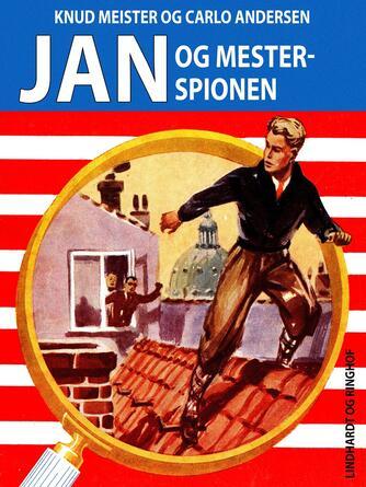 Knud Meister: Jan og mesterspionen