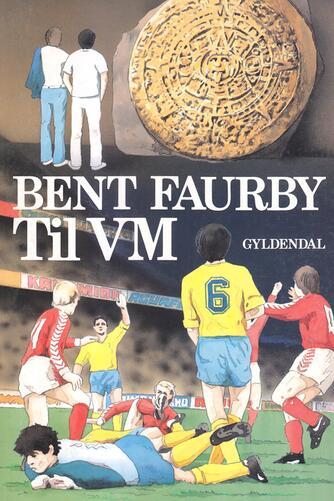 Bent Faurby: Til VM