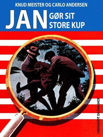 Knud Meister: Jan gør sit store kup