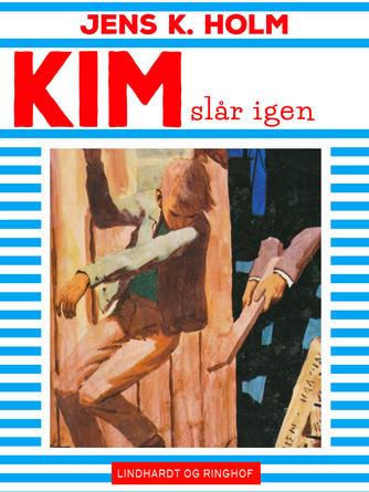 Jens K. Holm: Kim slår igen