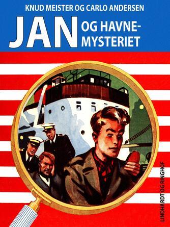 Knud Meister: Jan og havnemysteriet