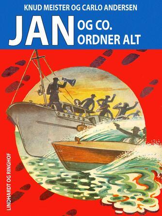 Knud Meister: Jan og co. ordner alt