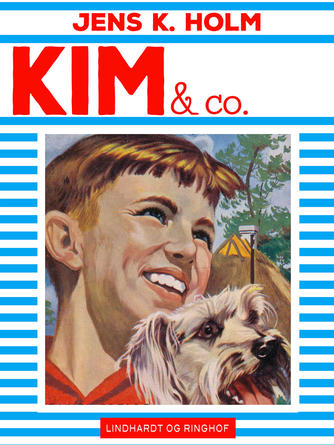 Jens K. Holm: Kim & co.