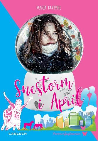 Marie Duedahl: Snestorm i April