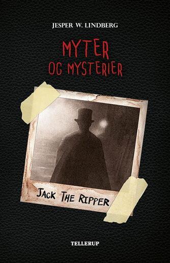 Jesper W. Lindberg: Jack the Ripper