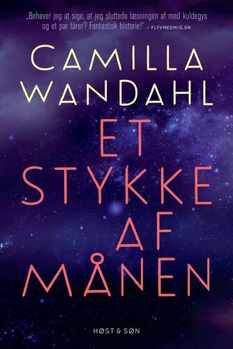 Camilla Wandahl: Et stykke af månen
