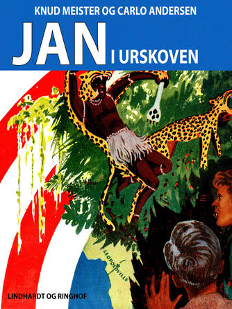 Knud Meister: Jan i urskoven