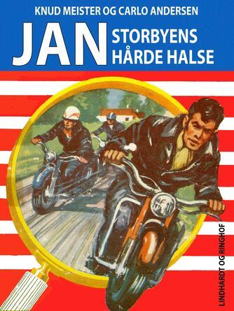 Knud Meister: Jan - storbyens hårde halse