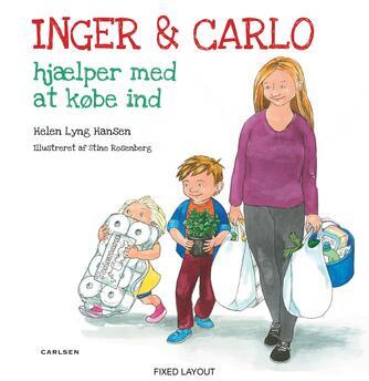 Helen Lyng Hansen, Stine Rosenberg: Inger & Carlo hjælper med at købe ind