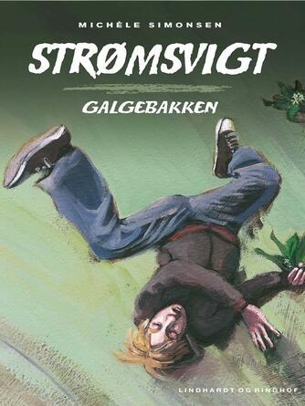 Michèle Simonsen (f. 1941): Galgebakken