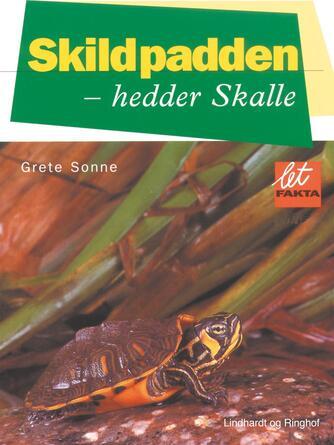 Grete Sonne (f. 1948): Skildpadden - hedder Skalle
