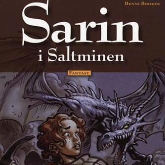Benni Bødker: Sarin i Saltminen