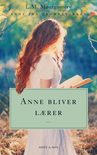 L. M. Montgomery: Anne bliver lærer