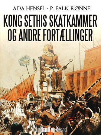 Ada Hensel: Kong Sethis skatkammer og andre fortællinger