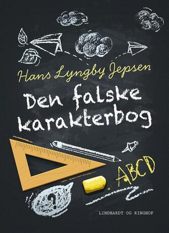 Hans Lyngby Jepsen: Den falske karakterbog