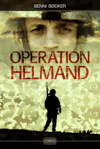 Benni Bødker: Operation Helmand