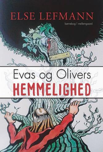 Else Lefmann: Evas og Olivers hemmelighed
