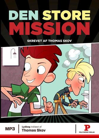 Thomas Skov (f. 1986-04-29): Den store mission