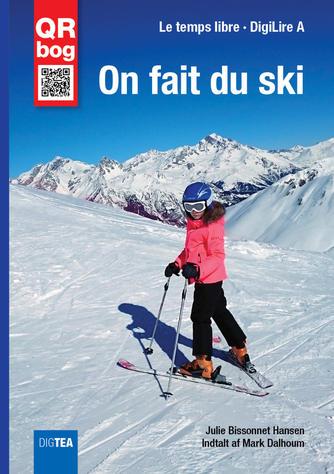 Julie Bissonnet Hansen: On fait du ski