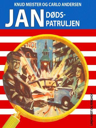 Knud Meister: Jan - dødspatruljen