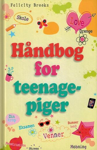 Felicity Brooks: Håndbog for teenagepiger