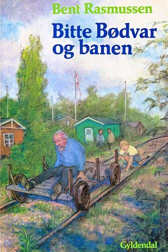 Bent Rasmussen (f. 1934): Bitte Bødvar og banen